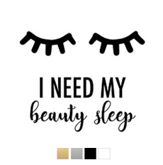 Väggstickers - I need my beauty sleep