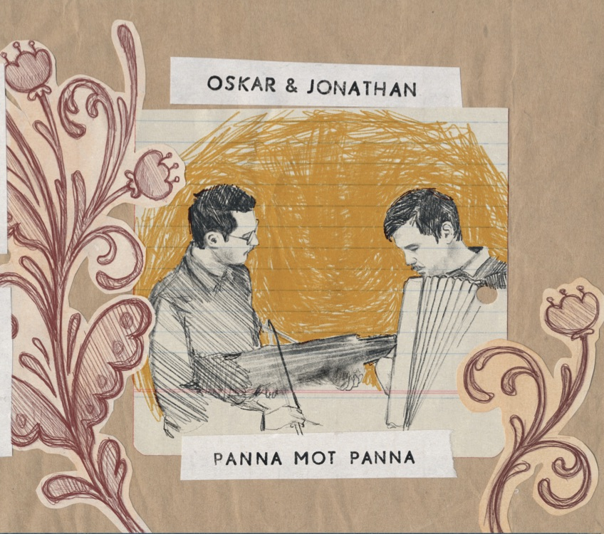 New album with Oskar & Jonathan